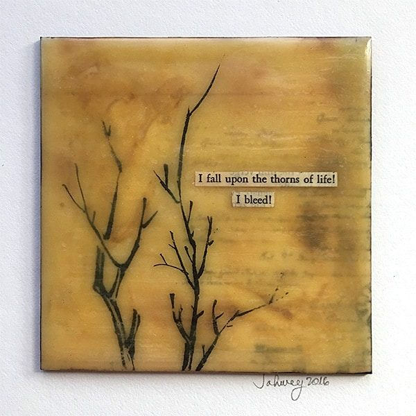 """Thorns of Life"" Encaustic Painting"