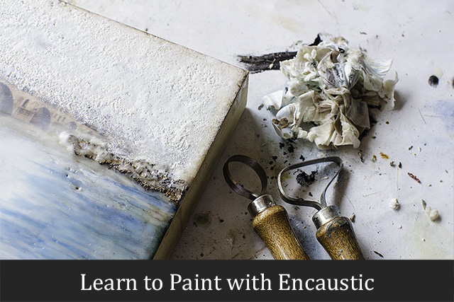 Learn to Paint with Encaustic: An Encaustic Class by Appointment